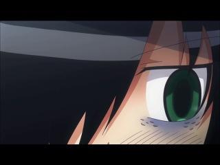 ��� �� ������, ��� �� �� ��������, ��� � �� ���������! / WataMote TV - 7 ����� [Oni & ��������]